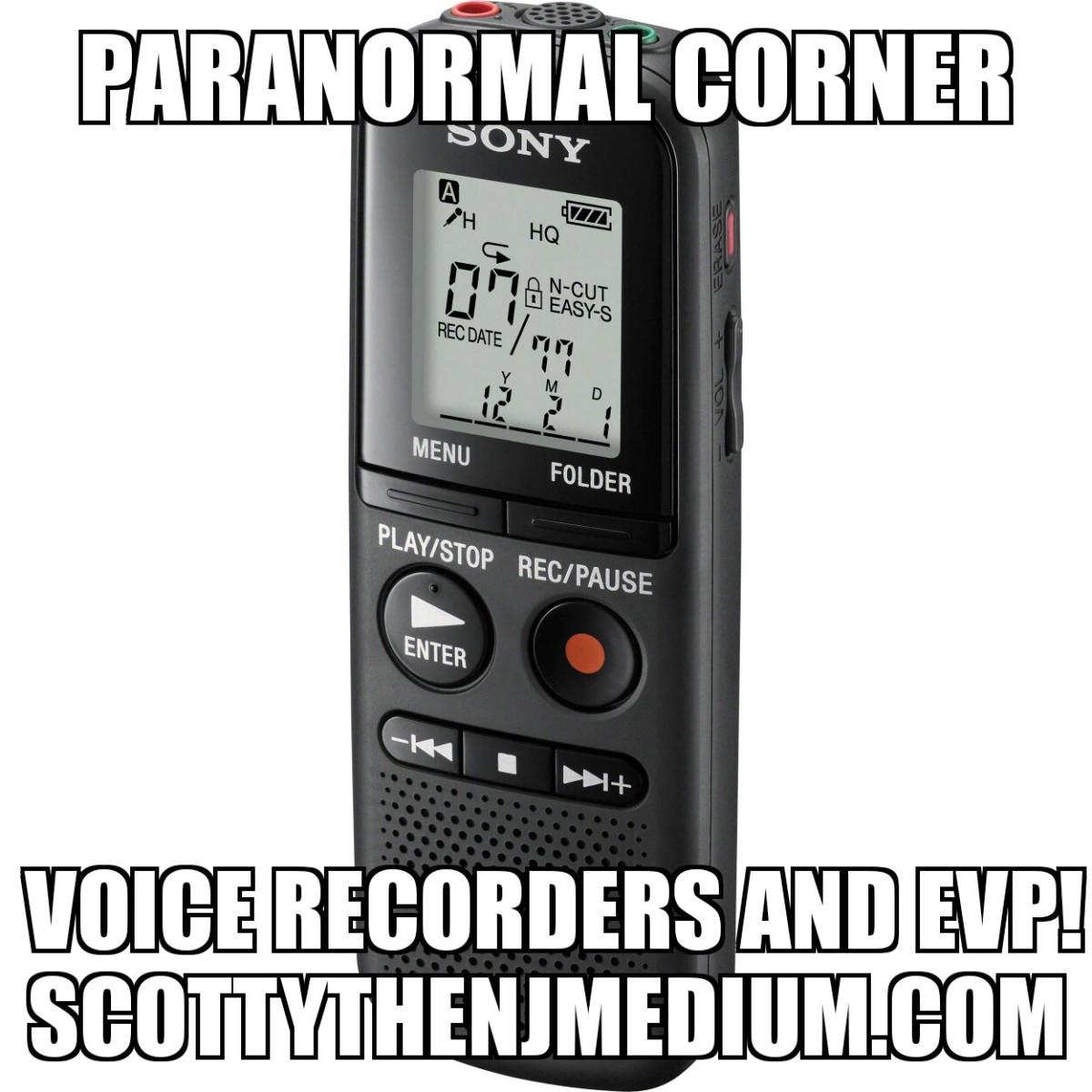 Voice Recorders and EVP – Scotty The NJ Medium